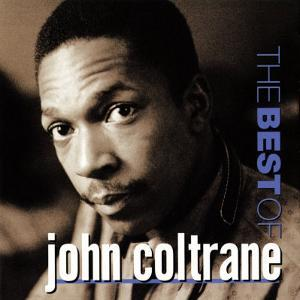 John Coltrane - The Best of John Coltrane