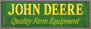 John Deere Quality Rustic Tin Sign