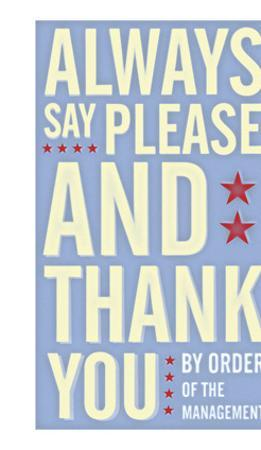 Always Say Please and Thank You by John Golden