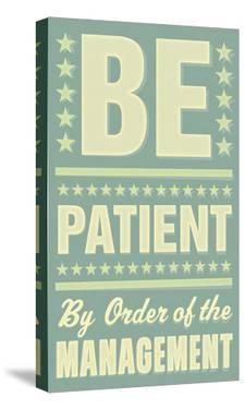 Be Patient by John Golden