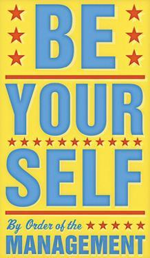 Be Yourself by John Golden
