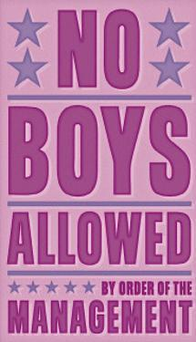 No Boys Allowed by John Golden