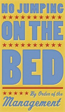 No Jumping on the Bed (yellow) by John Golden