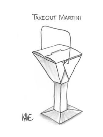 Takeout Martini - New Yorker Cartoon