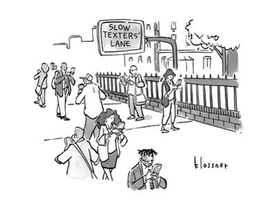 """A sign for a """"SLOW TEXTERS' LANE"""" on the sidewalk. - New Yorker Cartoon"""