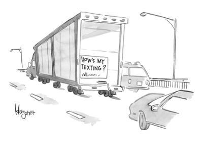 """A sign on a truck reads, """"How's my texting?"""" - New Yorker Cartoon"""