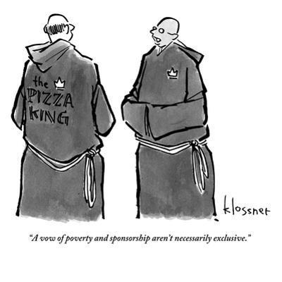 """""""A vow of poverty and sponsorship aren't necessarily exclusive."""" - New Yorker Cartoon"""