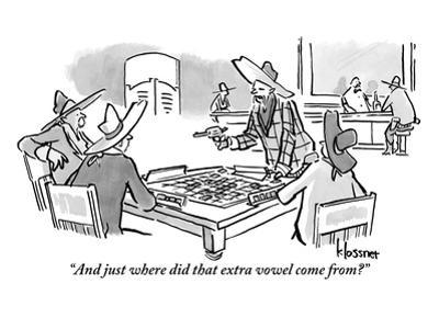 """""""And just where did that extra vowel come from?"""" - New Yorker Cartoon"""