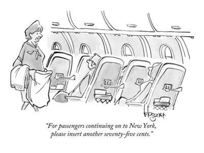 """""""For passengers continuing on to New York, please insert another seventy-f…"""" - New Yorker Cartoon"""