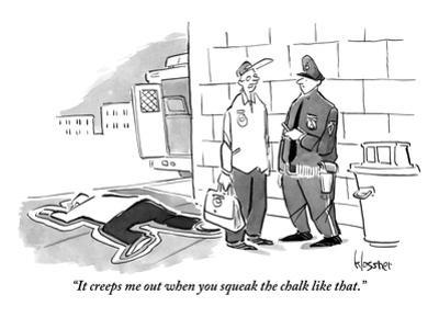 """""""It creeps me out when you squeak the chalk like that."""" - New Yorker Cartoon"""