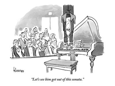 """""""Let's see him get out of this sonata."""" - New Yorker Cartoon"""