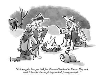 """""""Tell us again how you took five thousand head out to Kansas City and made…"""" - New Yorker Cartoon"""