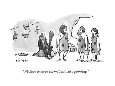 """""""We have to move out—I just sold a painting."""" - New Yorker Cartoon"""