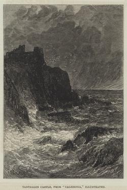 Tantallon Castle, from Caledonia, Illustrated by John MacWhirter