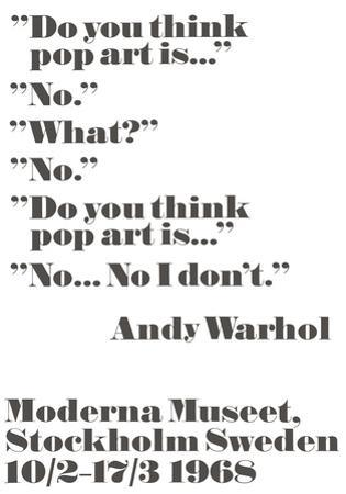 Do you think pop art is... by John Melin