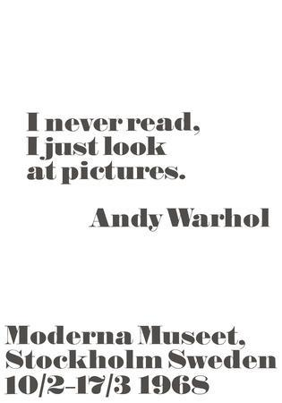 I never read, I just look at pictures.