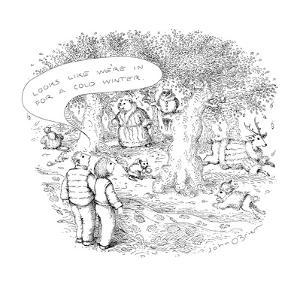 """Man to woman """"It looks like we're in for a cold winter."""" when he sees anim… - New Yorker Cartoon by John O'brien"""