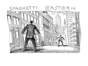 Spaghetti Eastern - New Yorker Cartoon by John O'brien