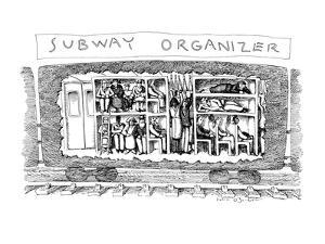 Subway Organizer - New Yorker Cartoon by John O'brien