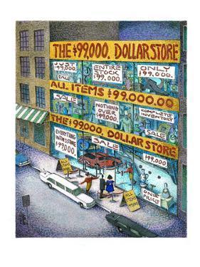 The $99,000 Dollar Store - Cartoon by John O'brien