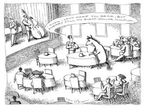 """Waiter talking to a horse sitting at a table: """"I know I can't make you dri…"""" - New Yorker Cartoon by John O'brien"""