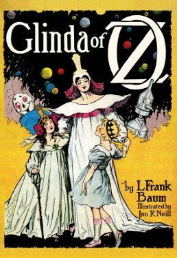 Glinda of Oz by John R. Neill