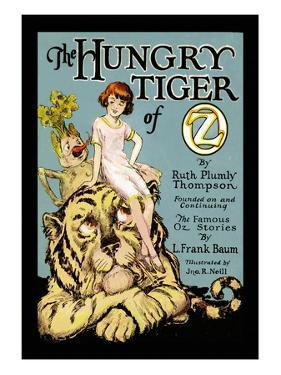 The Hungry Tiger of Oz by John R. Neill