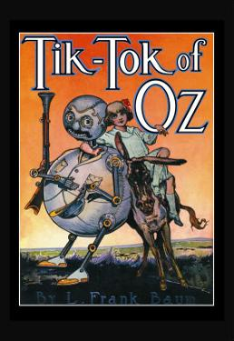 Tik-Toc of Oz by John R. Neill