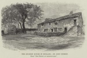 The Highest House in England by John Ruskin