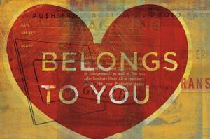 Belongs to You by John W. Golden