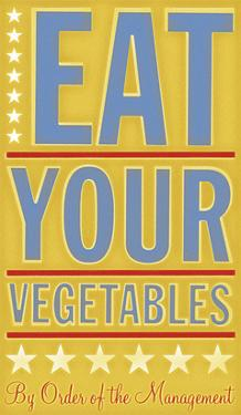 Eat Your Vegetables by John W. Golden