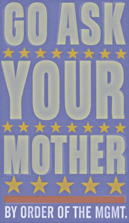 Go Ask Your Mother by John W. Golden