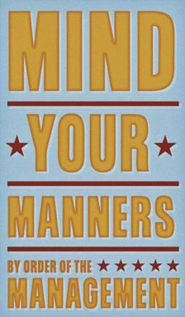 Mind Your Manners by John W. Golden