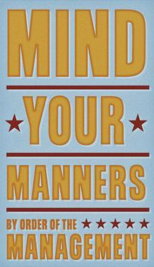 Mind Your Manners by John W^ Golden