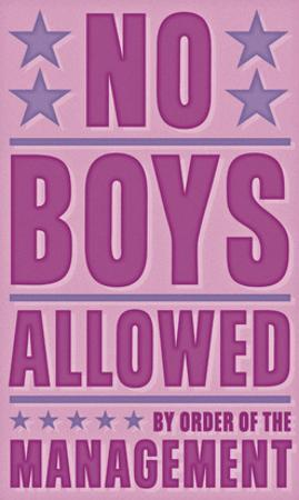 No Boys Allowed by John W. Golden
