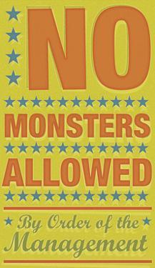No Monsters Allowed by John W. Golden