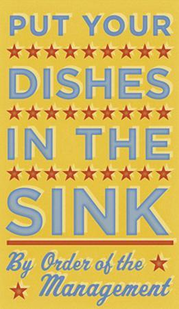 Put Your Dishes in the Sink by John W. Golden