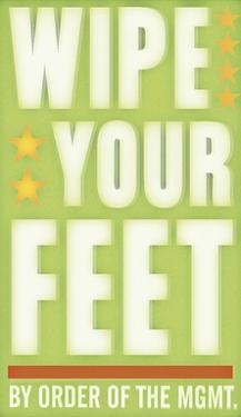 Wipe Your Feet by John W. Golden