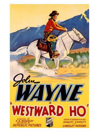 https://imgc.allpostersimages.com/img/posters/john-wayne-westward-ho_u-L-EYUOO0.jpg?artPerspective=n
