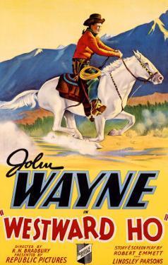 John Wayne Westward Ho