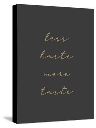 Less Haste