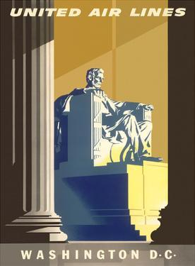 Washington D.C., President Lincoln Memorial, United Air Lines by Joseph Binder