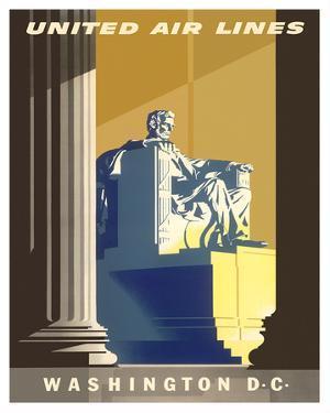 Washington D.C., President Lincoln Memorial, United Air Lines by Joseph Binder