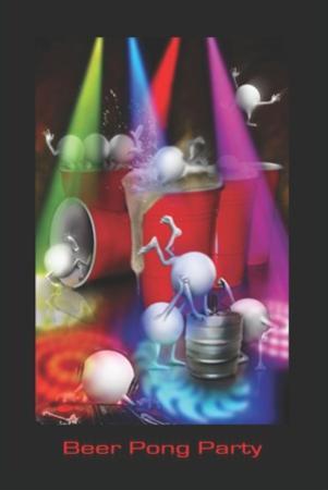 Joseph Charron- Beer Pong Party by Joseph Charron