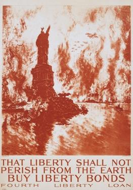 That Liberty Shall Not Perish from the Earth - Buy Liberty Bonds Poster by Joseph Pennell