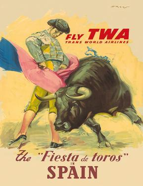 The Festival of the Bulls in Spain - Fly TWA (Trans World Airlines) - Matador Bullfighting by Juan Reus