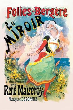 Folies-Bergere: le Miroir Pantomime by Jules Ch?ret