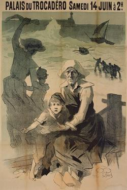 Poster Advertising a Charity Gala in Aid of the Families of Shipwrecked Sailors at the Palais Du Tr by Jules Ch?ret