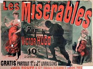 """Poster Advertising the Publication of """"Les Miserables"""" by Victor Hugo 1886 by Jules Ch?ret"""