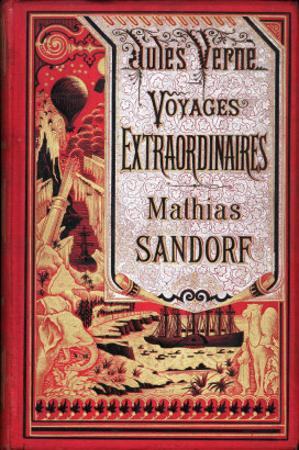 "Jules Verne, Cover of ""Mathias Sandorf"" by Jules Verne"